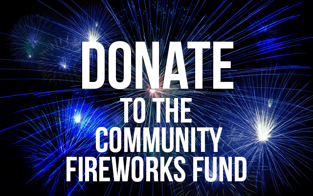 Donate to the Fireworks Fund