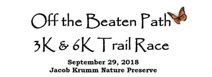 Off the Beaten Path 3k and 6K Trail Race