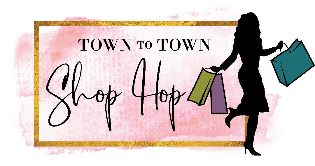 Town To Town Shop Hop