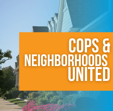 Click for information about the Cops & Neighborhoods United program.